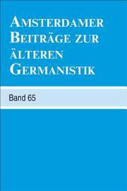 Amsterdamer Beitr  ge Zur   lteren Germanistik PDF
