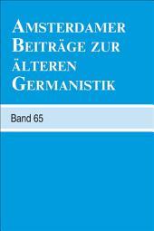 Amsterdamer Beiträge Zur Älteren Germanistik: Bände 65-2009