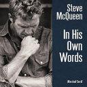 Download Steve Mcqueen in His Own Words Book