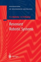 Resonant Robotic Systems
