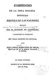 Compendio de la obra Inglesa intitulada Riqueza de las naciones ...