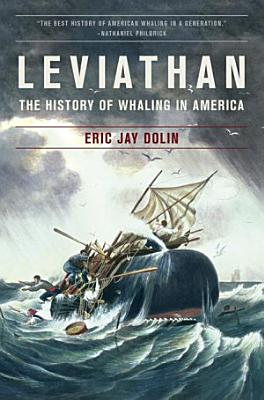 Leviathan  The History of Whaling in America
