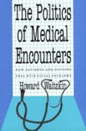 The Politics of Medical Encounters PDF