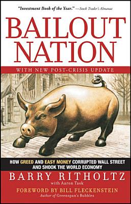 Bailout Nation  with New Post Crisis Update