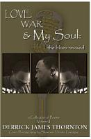 Love  War and My Soul  the Bluez Revised PDF