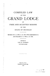 Compiled Law of the Grand Lodge of Free and Accepted Masons of the State of Michigan