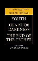 Youth Heart Of Darkness The End Of The Tether Book PDF