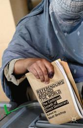 Referendums Around the World: The Continued Growth of Direct Democracy