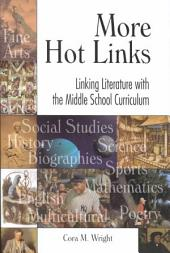 More Hot Links: Linking Literature with the Middle School Curriculum