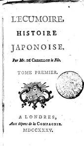 L'ECUMOIRE, HISTOIRE JAPONOISE.: TOME PREMIER, Volume1