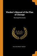 Wacker s Manual of the Plan of Chicago PDF