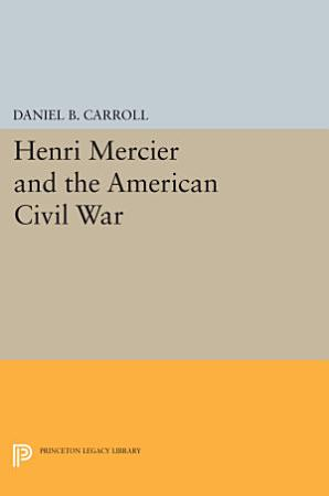 Henri Mercier and the American Civil War PDF