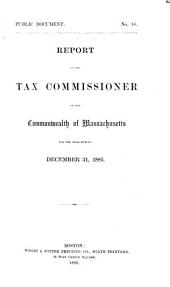 Public Documents of Massachusetts: Being the Annual Reports of Various Public Officers and Institutions ..., Volume 4, Issues 16-33