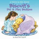 Biscuit s Pet   Play Bedtime
