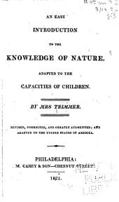An Easy Introduction to the Knowledge of Nature: Adapted to the Capacities of Children
