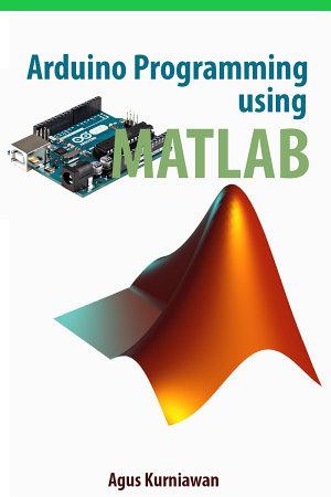 Arduino Programming using MATLAB