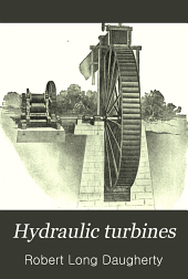Hydraulic Turbines: With a Chapter on Centrifugal Pumps