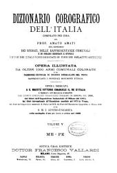 Dizionario corografico dell'Italia: opera illust[r]ata da altre 1000 armi comunali colorate .... Me-Pe. V.