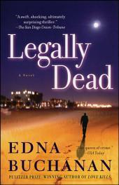 Legally Dead: A Novel