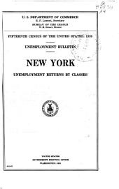 Fifteenth Census of the United States: 1930: Unemployment Bulletin ... Unemployment Returns by Classes