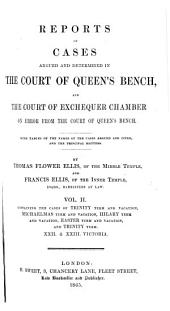 Reports of Cases Argued and Determined in the Court of Queen's Bench: And the Court of Exchequer Chamber on Error from the Court of Queen's Bench, Volume 2