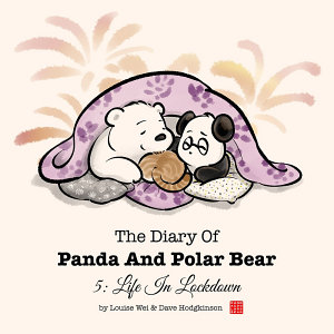 The Diary of Panda and Polar Bear 5   Life in Lockdown PDF