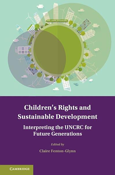Download Children s Rights and Sustainable Development Book