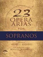 Twenty Three Opera Arias for Sopranos PDF