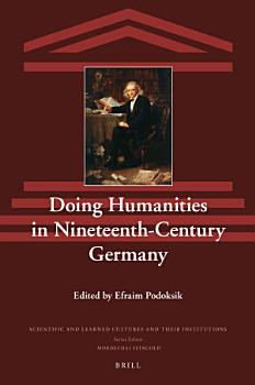 Doing Humanities in Nineteenth Century Germany PDF