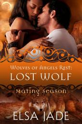 Lost Wolf: Wolves of Angels Rest