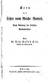 Kern der Lehre vom Reiche Gottes: nach Anleitung des bibl. Geschichtinhalts