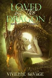 Loved by the Dragon Collection: Dragon-Shifter Paranormal Romance