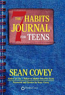 The 7 Habits Journal for Teens Book