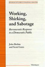 Working, Shirking, and Sabotage