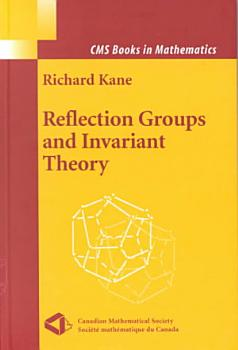 Reflection Groups and Invariant Theory PDF