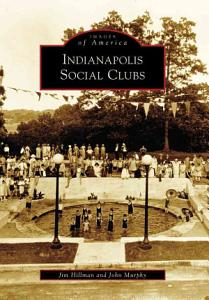 Indianapolis Social Clubs