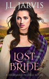 Lost Bride: A Highland Passage Novel