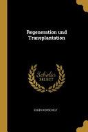 Regeneration Und Transplantation PDF