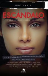 Escándalo: Cómo superar una crisis personal