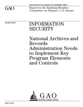 Information Security: National Archives and Records Administration (NARA) Needs to Implement Key Program Elements and Controls