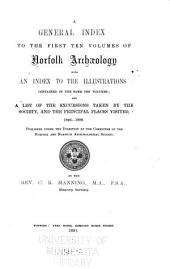 Norfolk Archaeology: Volumes 1-20