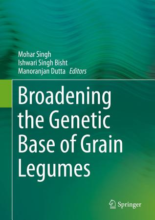 Broadening the Genetic Base of Grain Legumes PDF