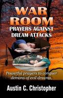 War Room Prayers Against Dream Attacks PDF