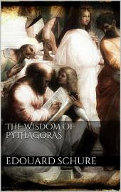 The Wisdom of Pythagoras