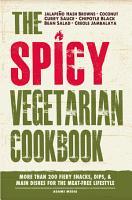 The Spicy Vegetarian Cookbook PDF