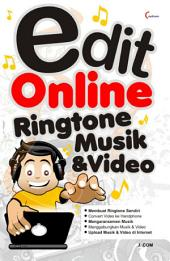 Edit Online Ringtone Musik & Video