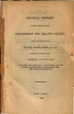 A General History of the Order of the Independent Odd Fellows Society