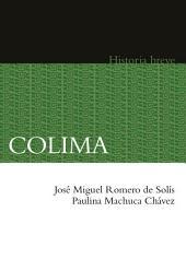Colima. Historia breve