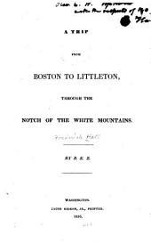 A Trip from Boston to Littleton, Through the Notch of the White Mountains