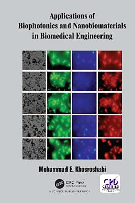Applications of Biophotonics and Nanobiomaterials in Biomedical Engineering